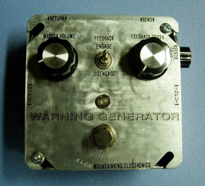WARNING GENERATOR: Feedback looper with some non-standard features. One-off.