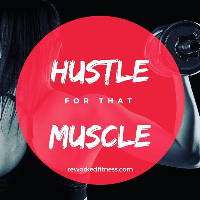 HUSTLE  Don't just go through the motions. Hustle for those muscles!  Effort counts 💪