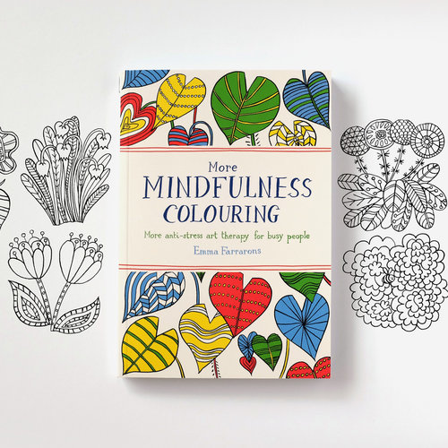 Available In UK Bookshops And Amazon More Mindfulness Colouring Anti Stress Art