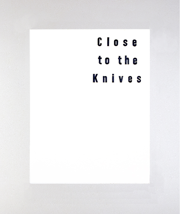 Close to the Knives