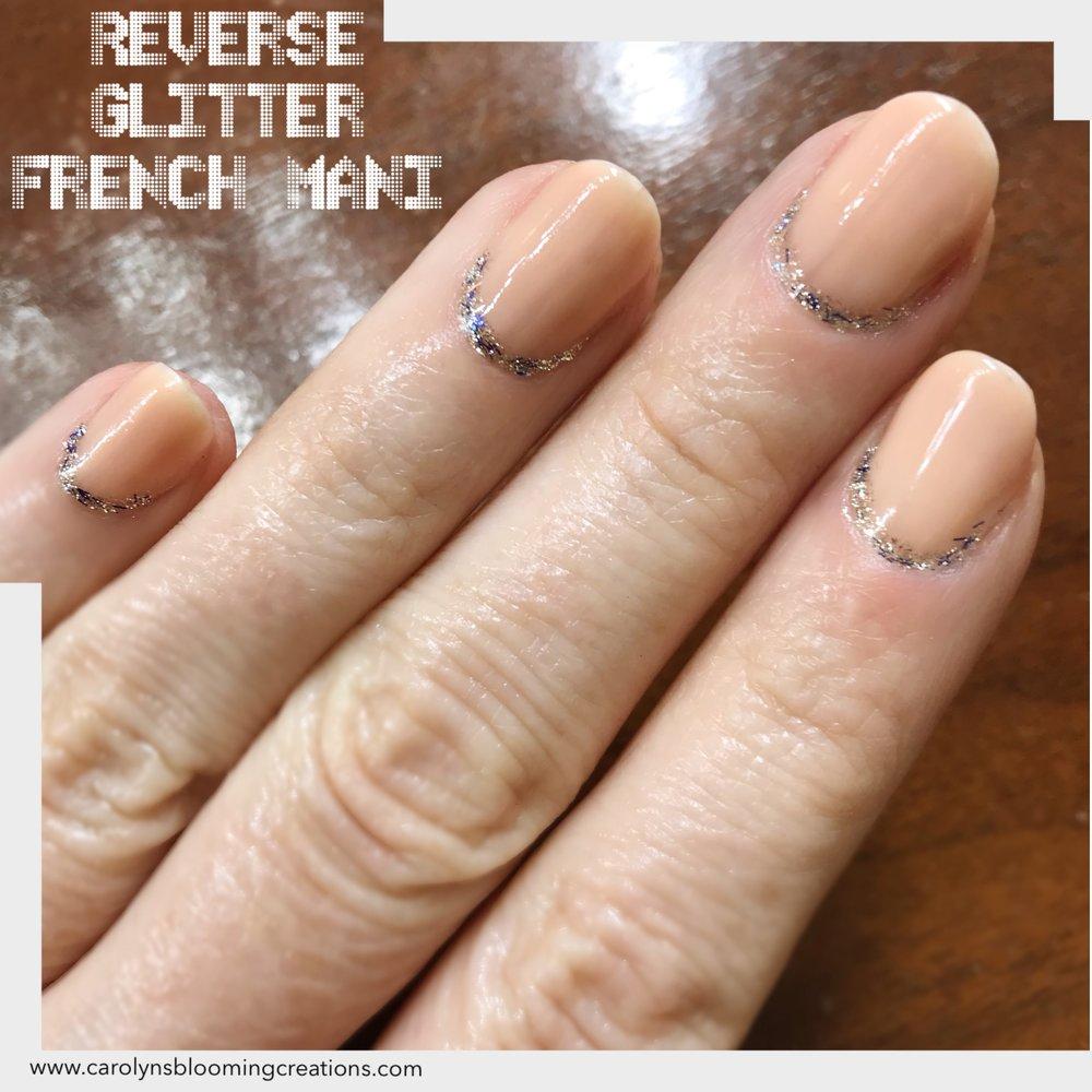 Carolyn Braden Nail Art Reverse Glitter French Mani.JPG