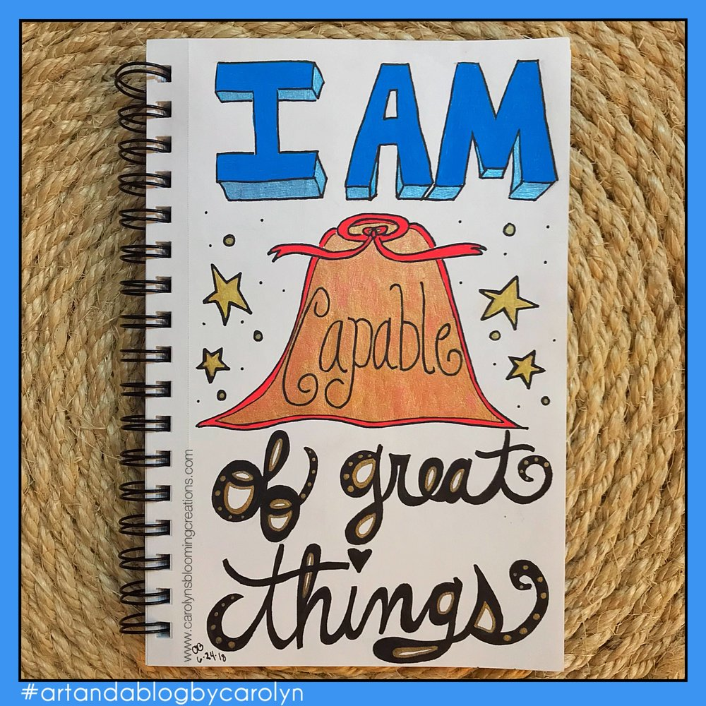 Carolyn Braden Monday Mantra I am capable of great things.jpg