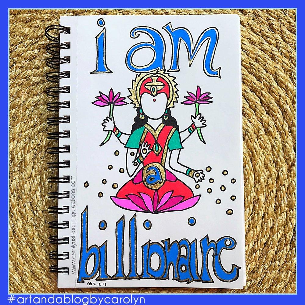 Carolyn Braden MondayMantra I am a billionaire.jpg