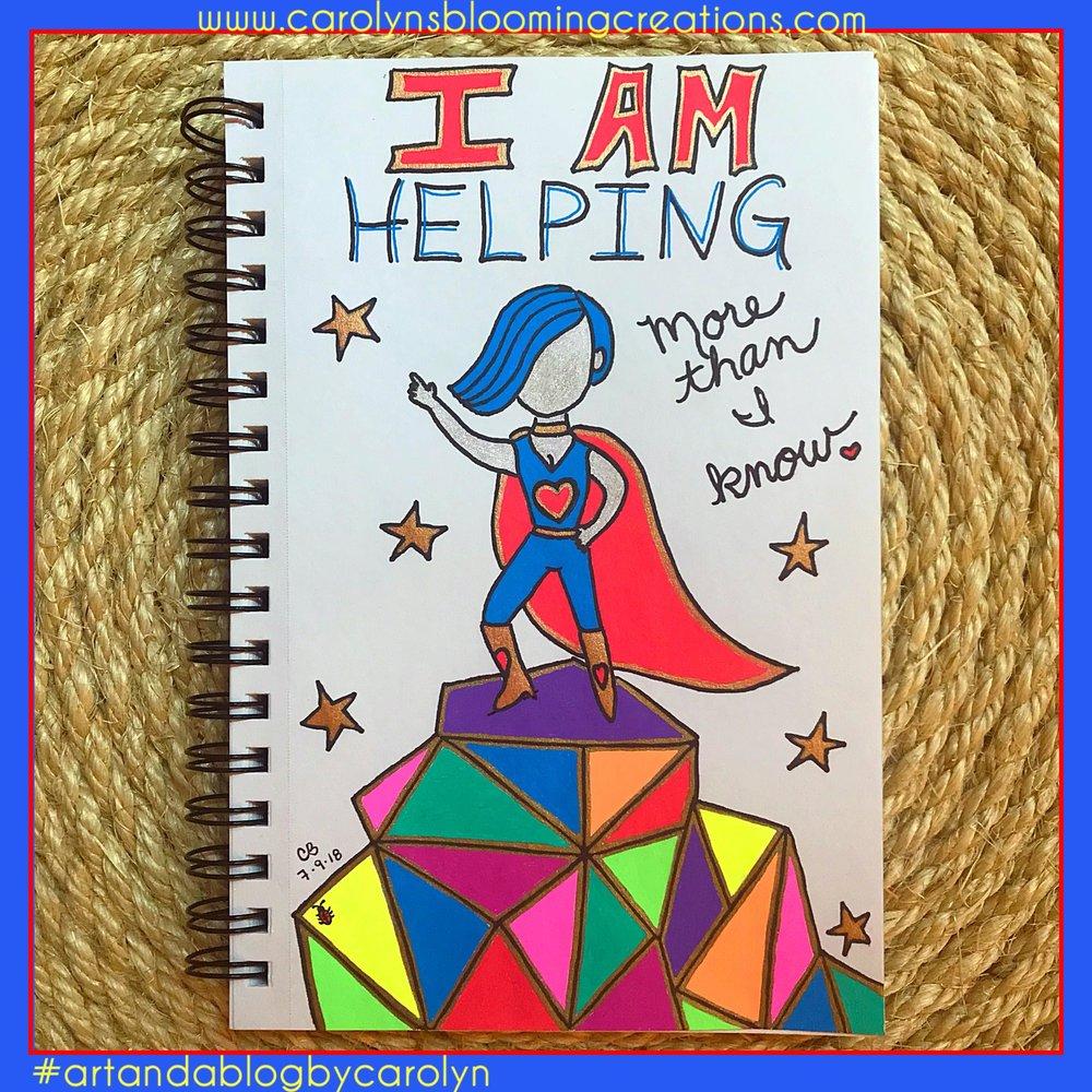 Carolyn Braden mantra i am helping more than i know.jpg
