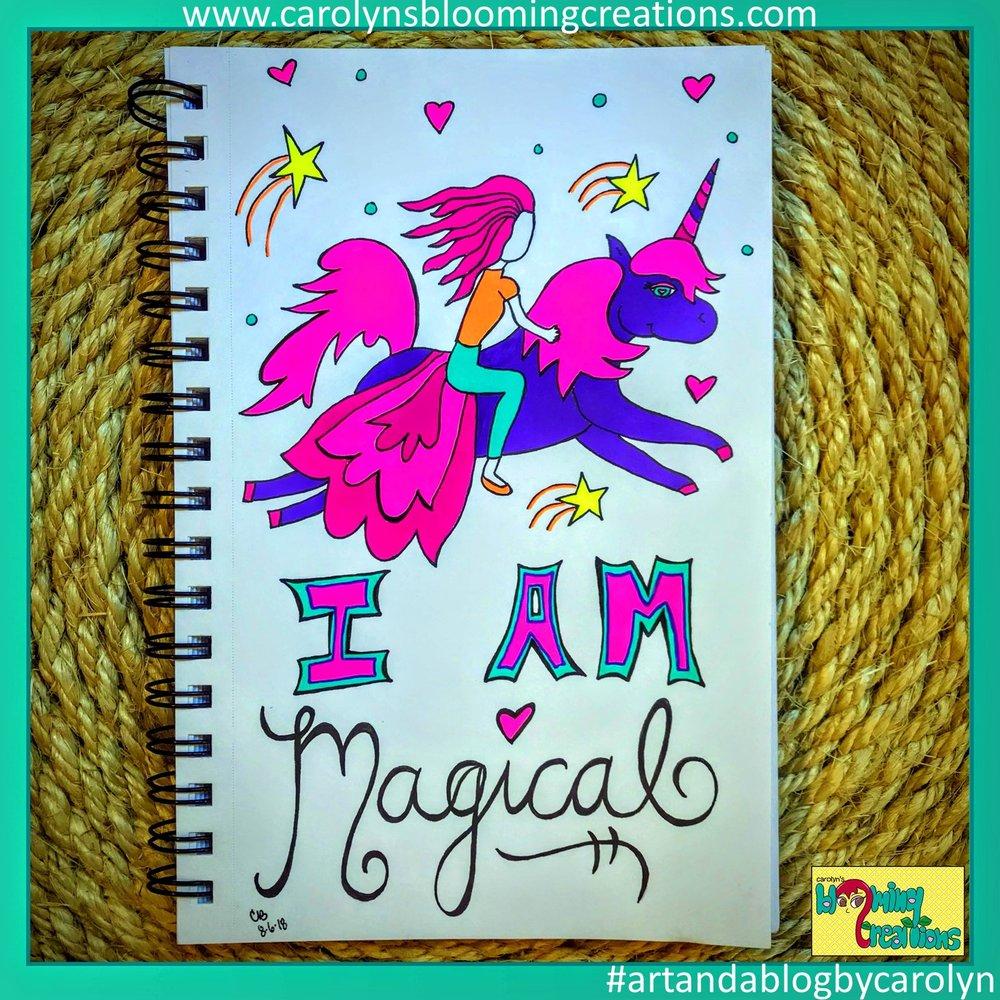 Carolyn Braden I am magical.JPG