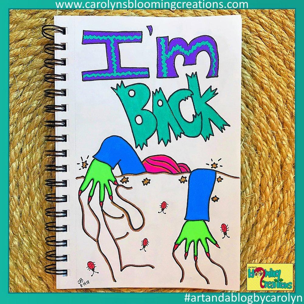 Carolyn Braden I Am Back (1).JPG