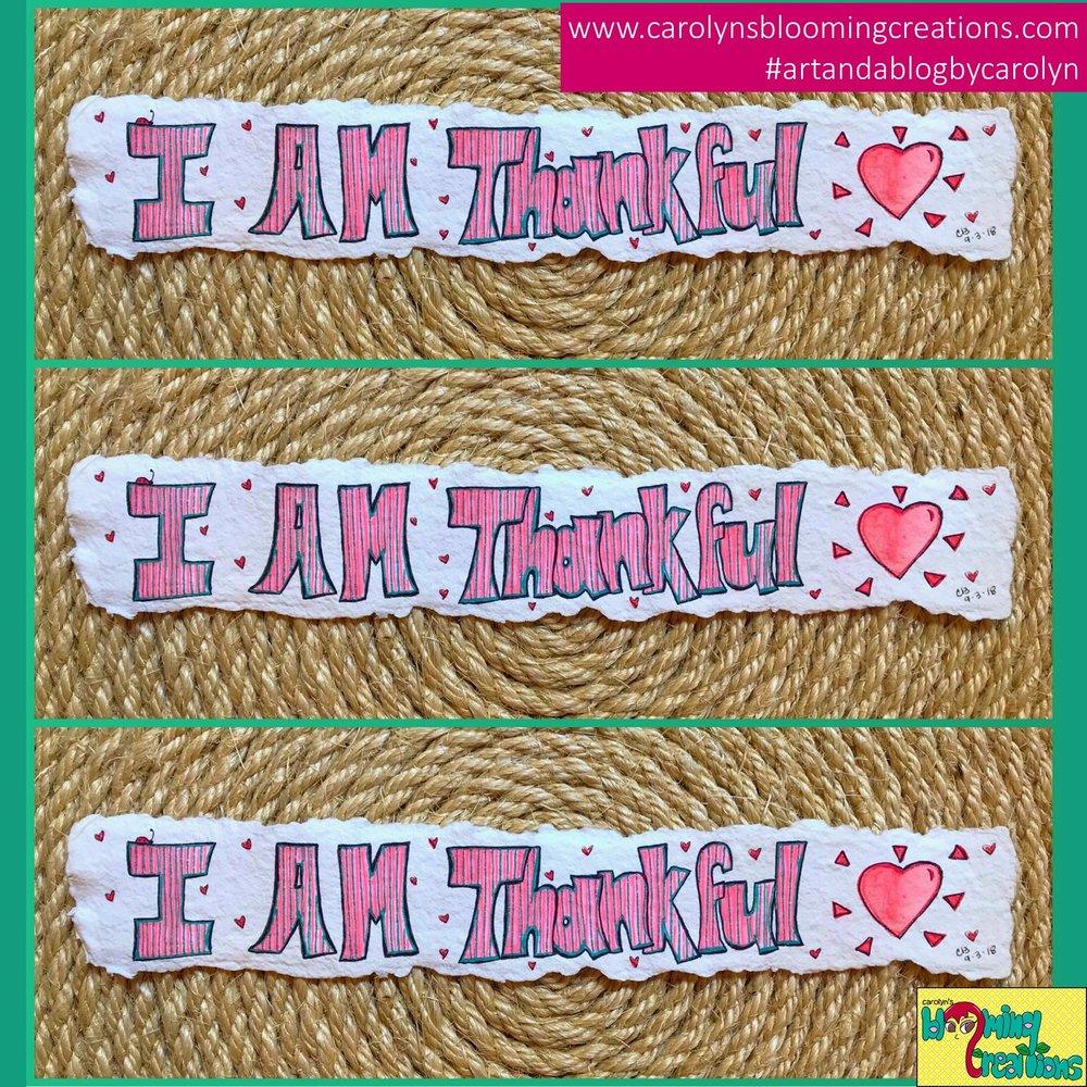 Carolyn J Braden I am thankful (2).JPG