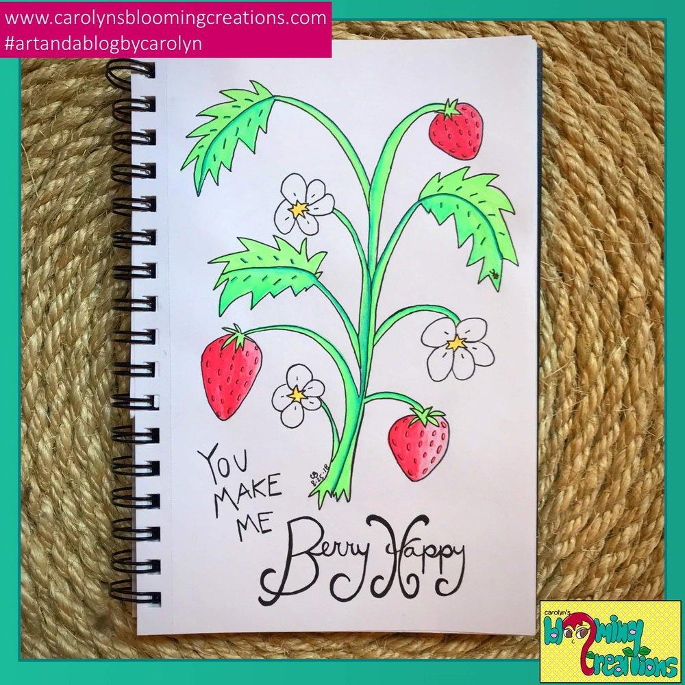 Carolyn Braden You Make Me Berry Happy (1).JPG