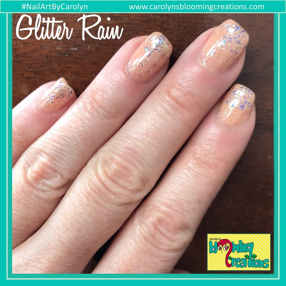 Carolyn Braden nailartbycarolyn glitter rain.JPG