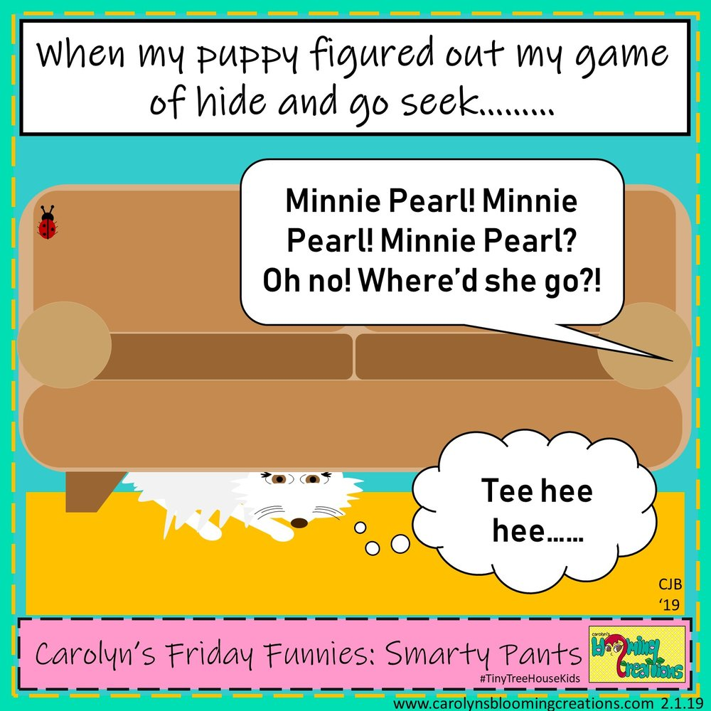 Carolyn Braden friday funny Smarty Pants.jpg