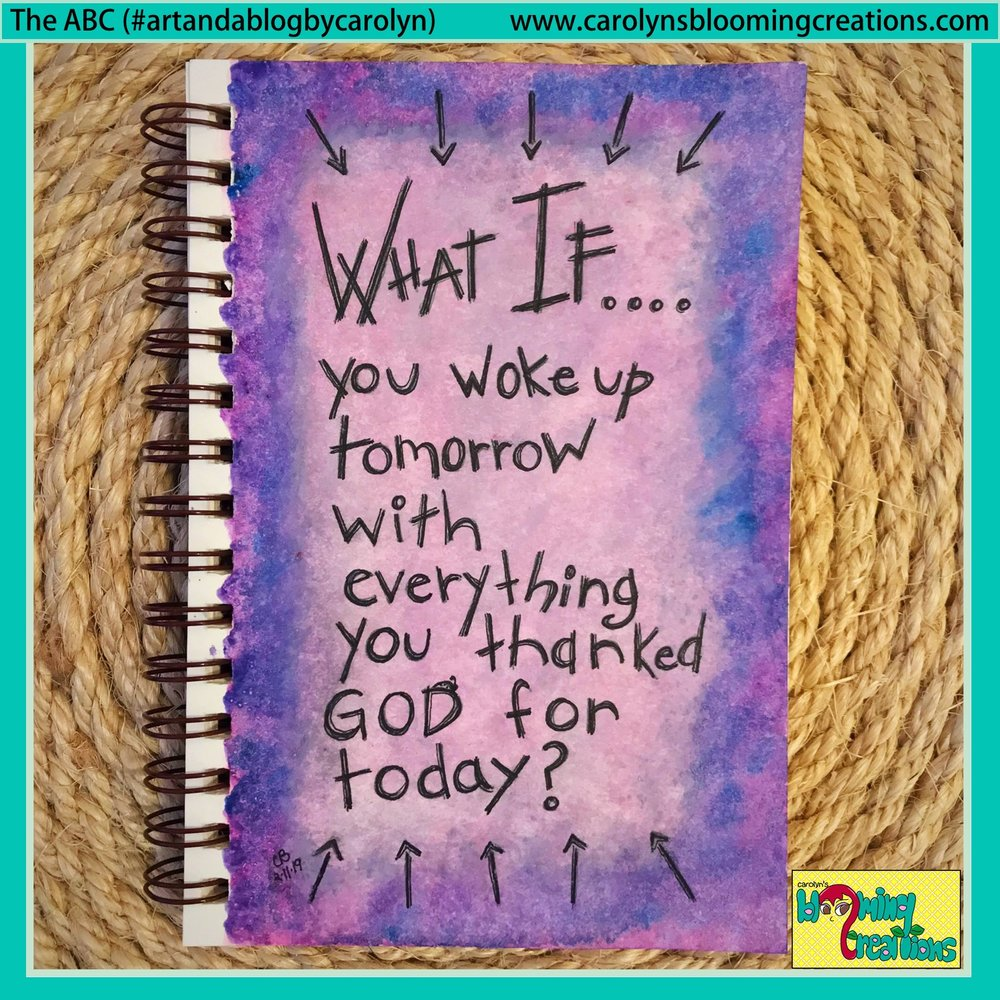 Carolyn Bradens Monday Musings What if you woke up.JPG
