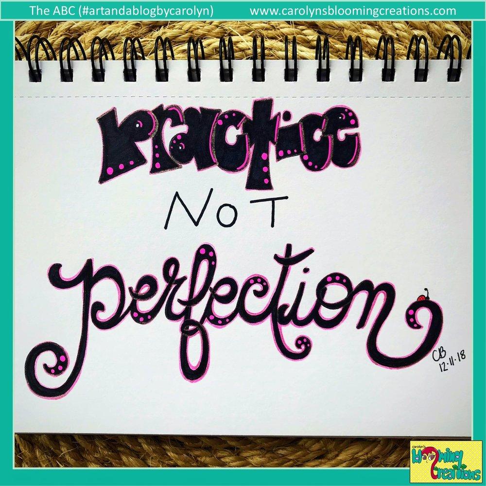 Carolyn Braden Practice Not Perfection.JPG