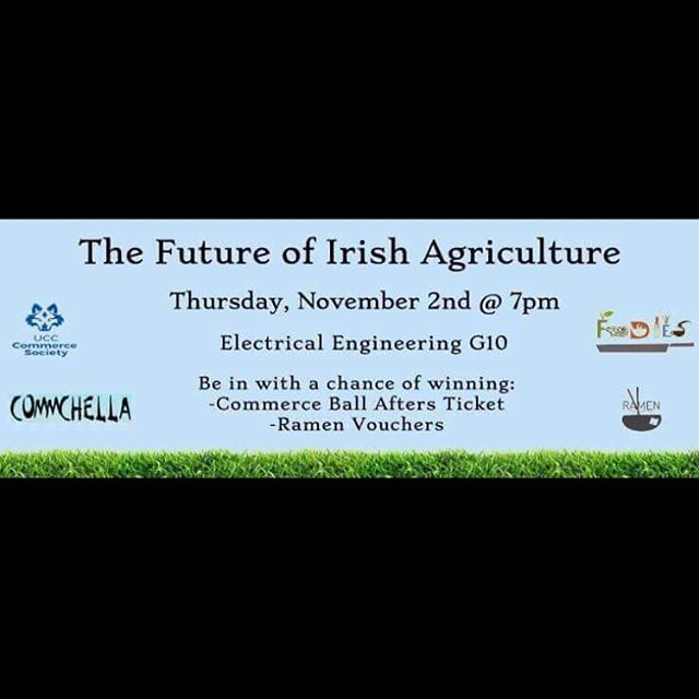 FREE COMM BALL TICKET? Tonight we are hosting an event in collaboration with @uccfoodies about 'The Future Of Irish Agriculture' with brilliant speakers and prizes to be won (a ticket for the sold out commchella event😏) and also thanks to @ramen_ireland  we have vouchers to give away! So get yourself down tonight at 7PM in the elec eng building G10. Certain to be a brilliant night🐄🎉✨