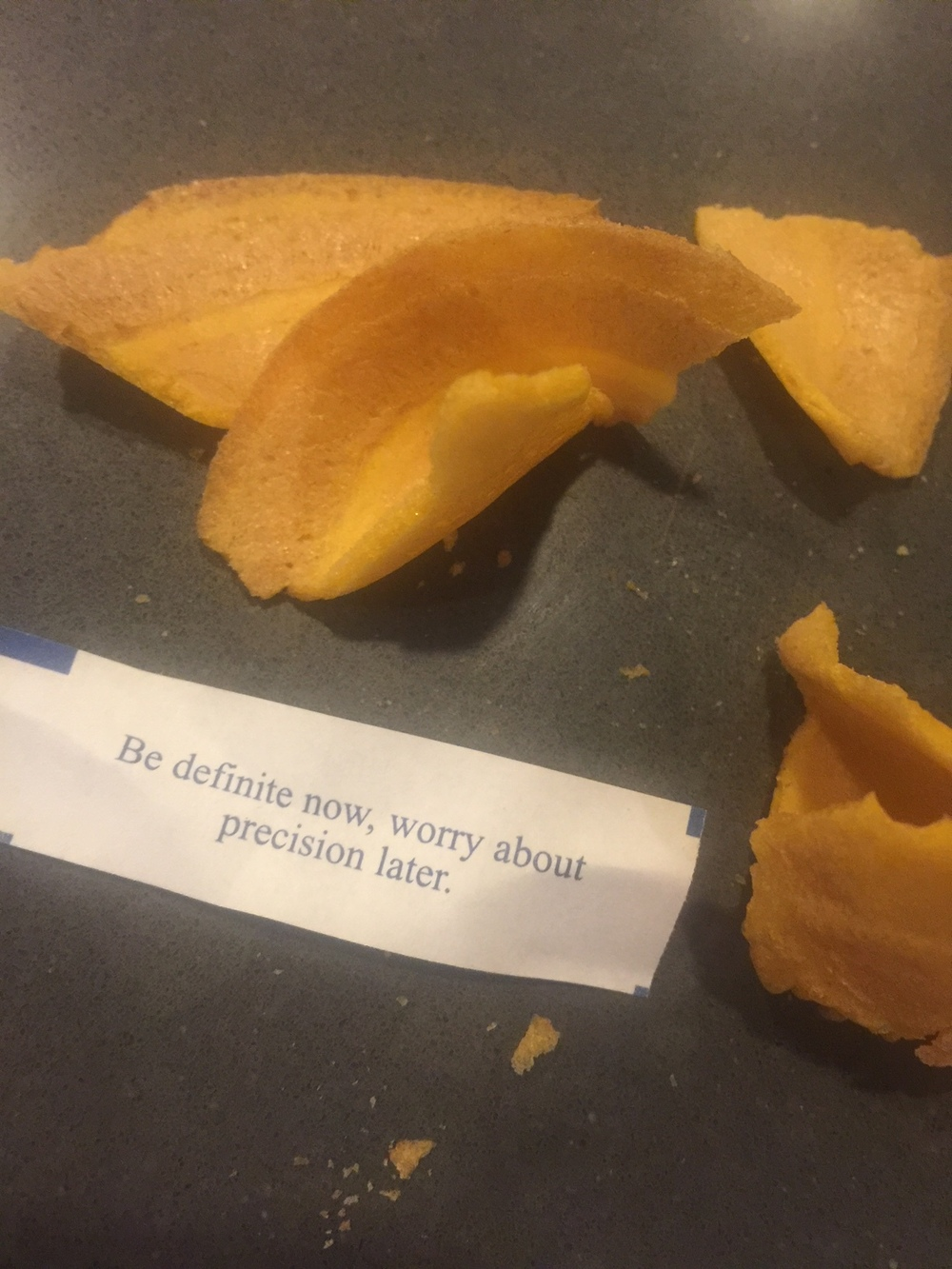 Og dette sa min fortune cookie: Be definite now, worry about precision later. Jeg tolker det som at jeg aller først skal komme meg i mål med de gjenstående kapitlene og rekkefølgen - og SÅ ta finpussingen. (Man kan tyde som man vil, ikke sant?)