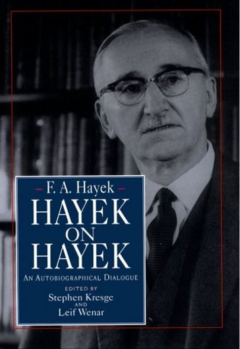 Hayek on Hayek (1994)