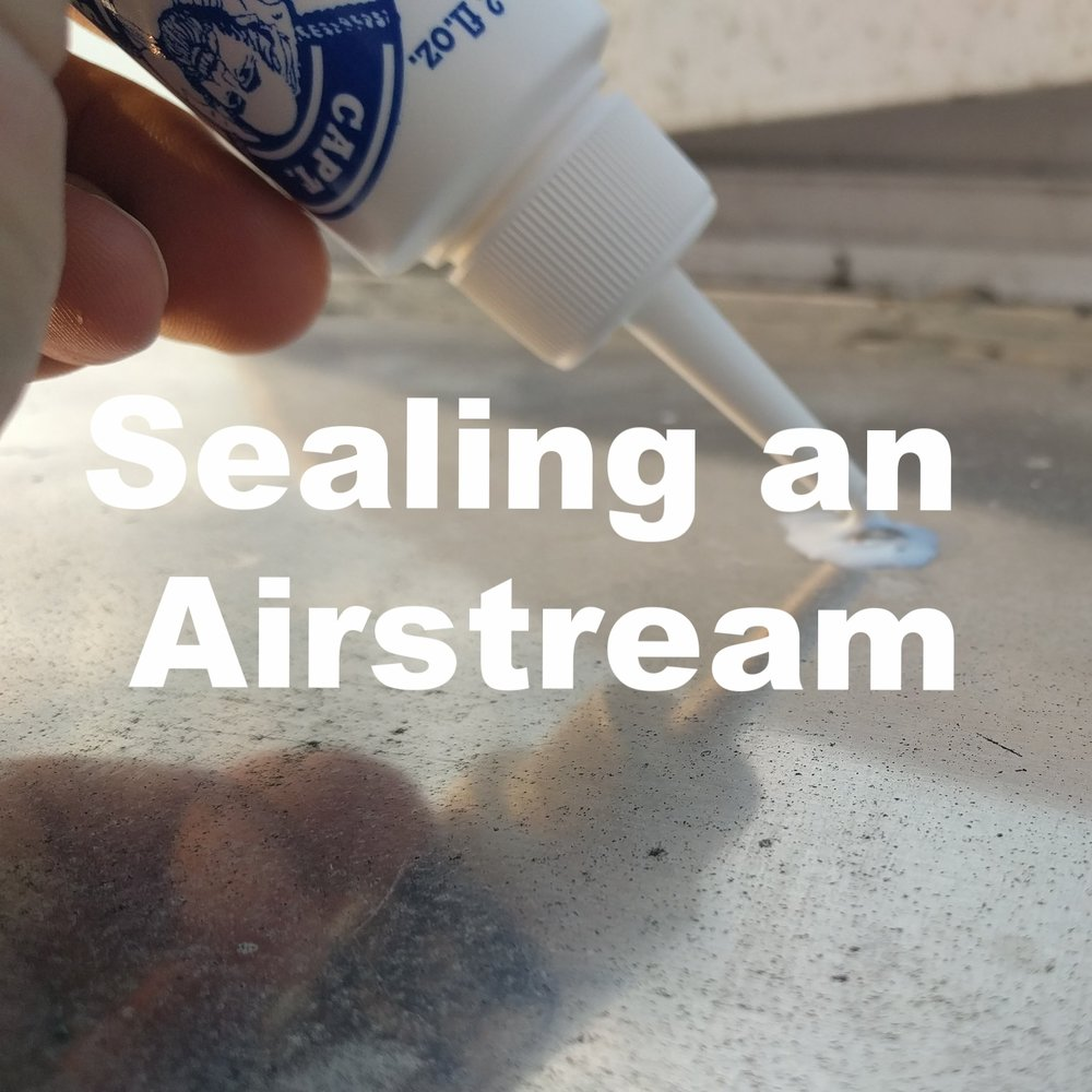 Sealing an Airstream