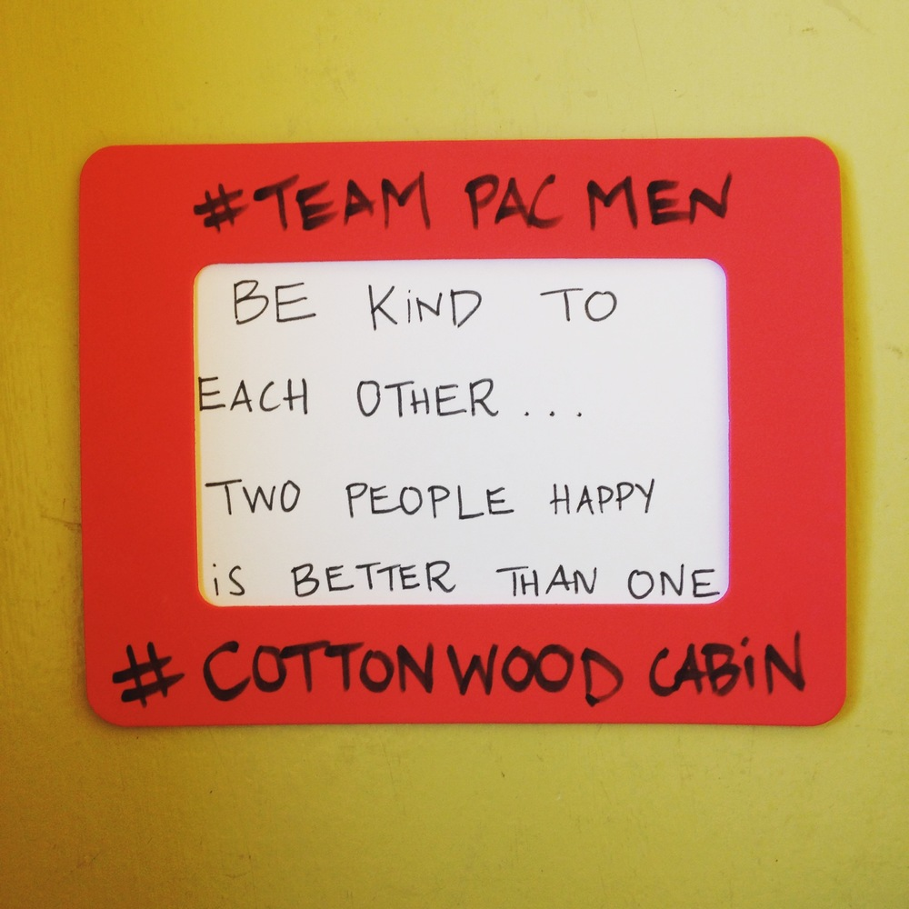 Our cabin mantra