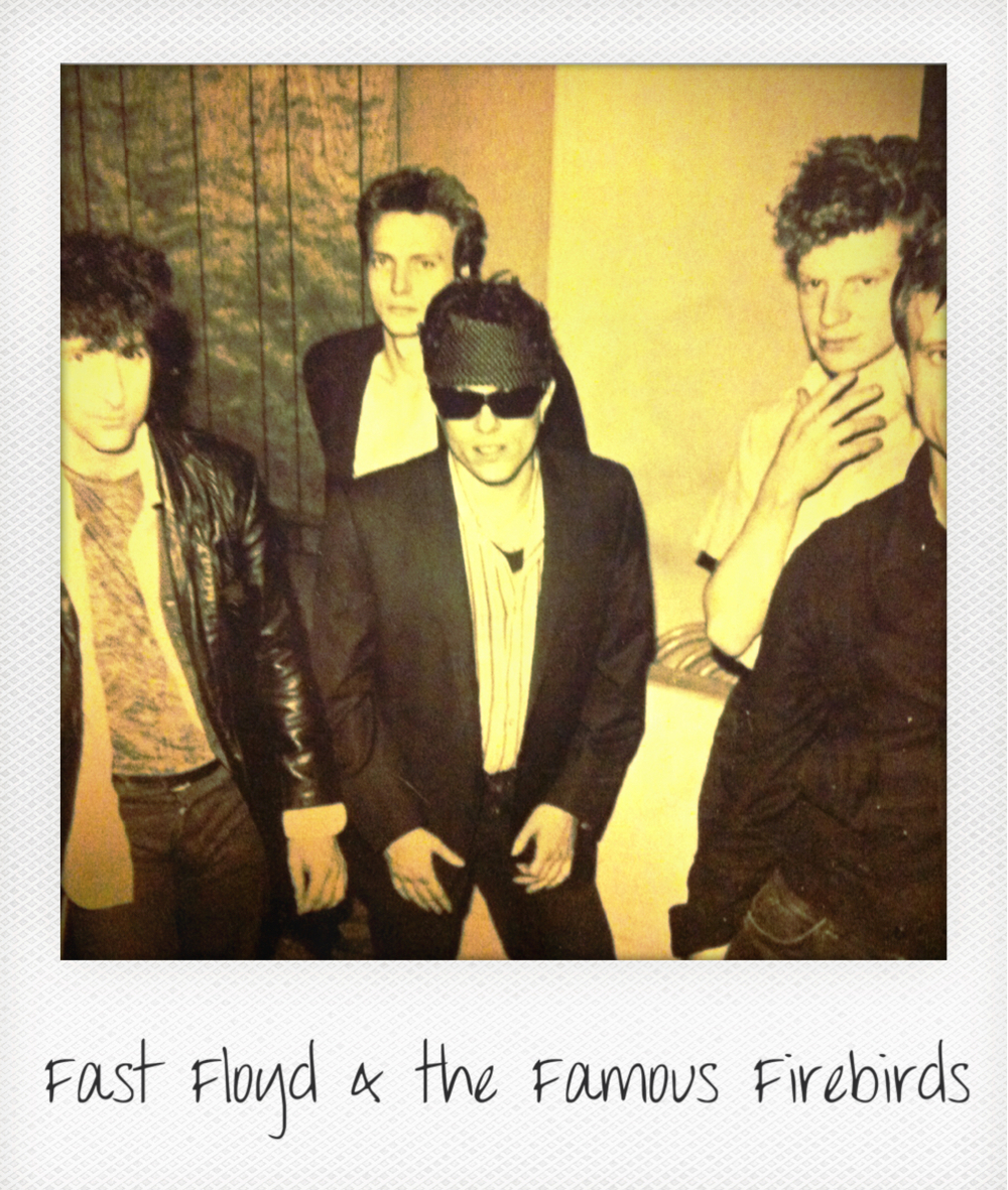 Fast Floyd & the Famous Firebirds