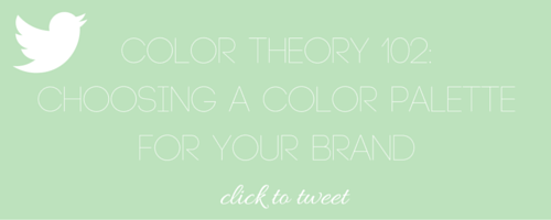 Color Theory 102: Choosing a Color Palette For Your Brand - The Bloom Theory by Nakia Jones - Click to Tweet