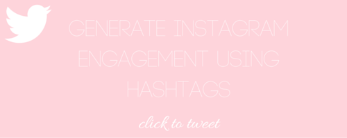How To Generate Instagram Engagement Using Hashtags - Nakia Jones Creative by Nakia Jones - Click to Tweet