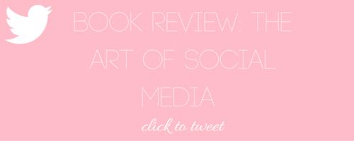 Book Review: The Art Of Social Media by Peg Fitzpatrick and Guy Kawasaki - Nakia Jones Creative by Nakia Jones - Click to tweet
