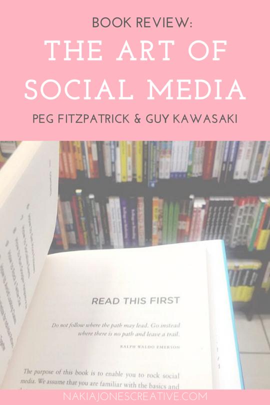 Book Review: The Art Of Social Media by Peg Fitzpatrick and Guy Kawasaki - Nakia Jones Creative by Nakia Jones