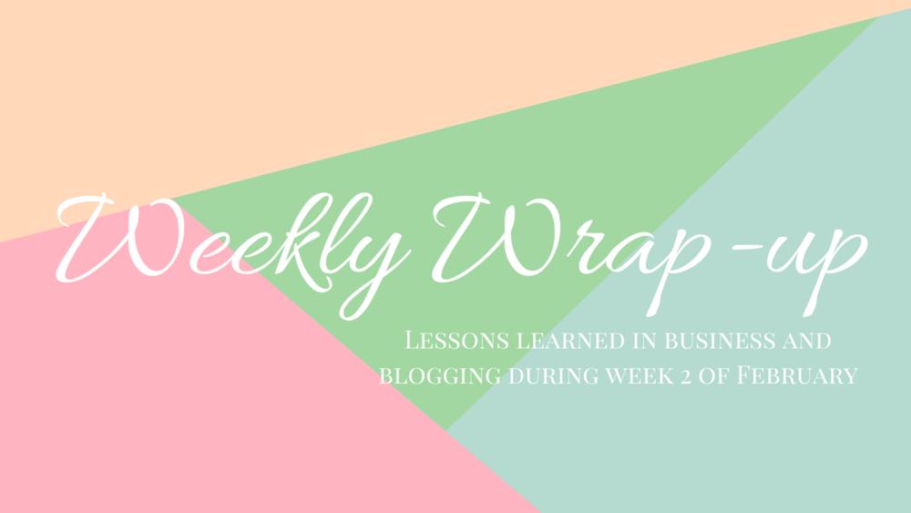 Weekly Wrap-Up: Happy Valentines Day - Nakia Jones Creative by Nakia Joens