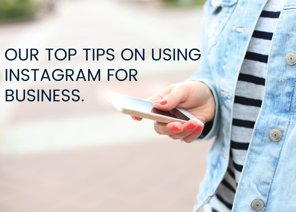 tips on using Instagram for business