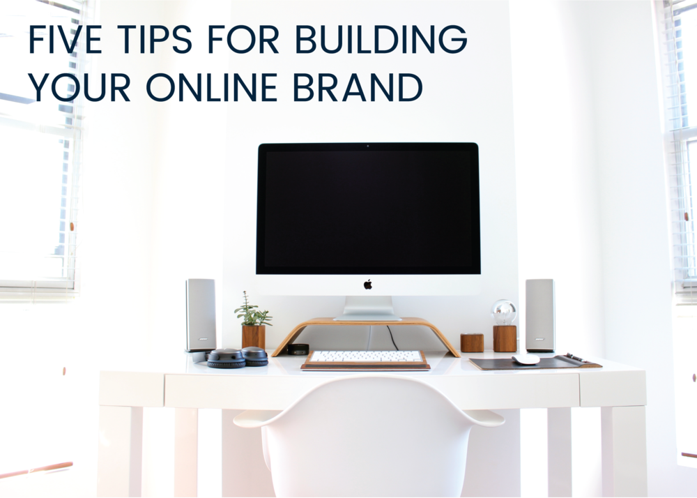5 expert tips on building an online brand