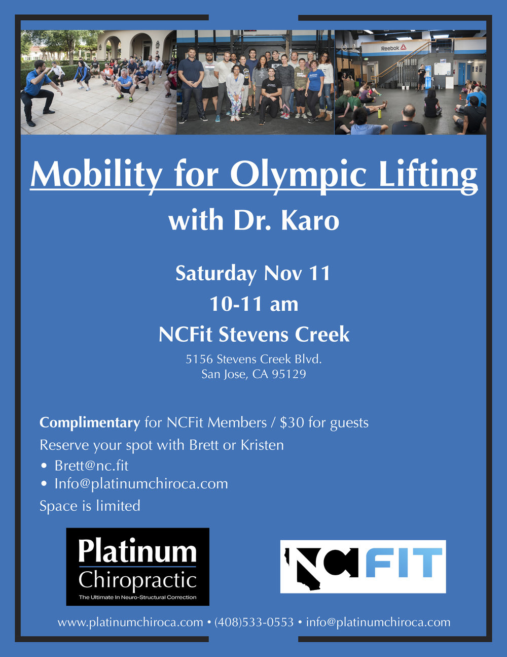 Join us this Saturday November 11 at NCFit Steven's Creek Blvd. for Dr. Karo's Mobility for Olympic Lifting event. RSVP to reserve your spot.