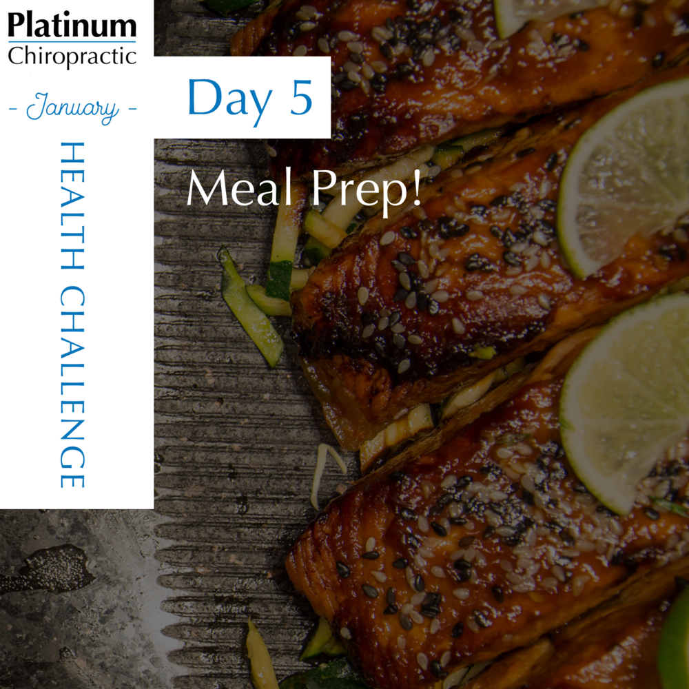 Day 5 of our Patient Appreciation Health Challenge: Get your meal prep done!