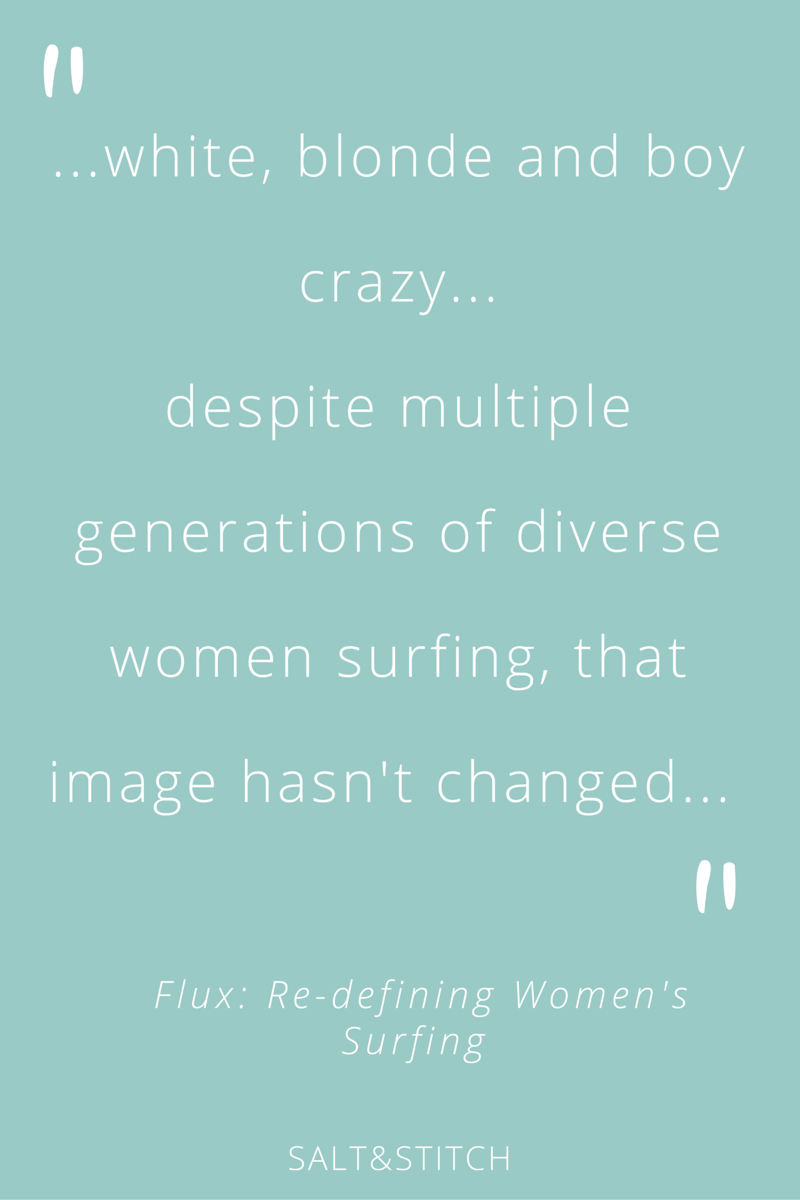 Flux: Redefining Womens surfing quote