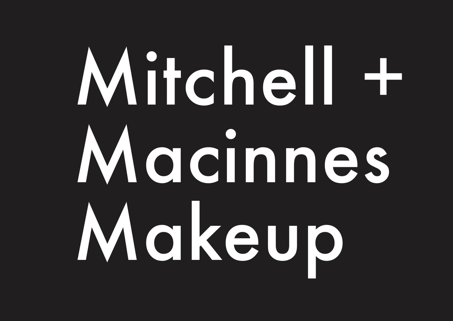 Mitchell & Macinnes Makeup