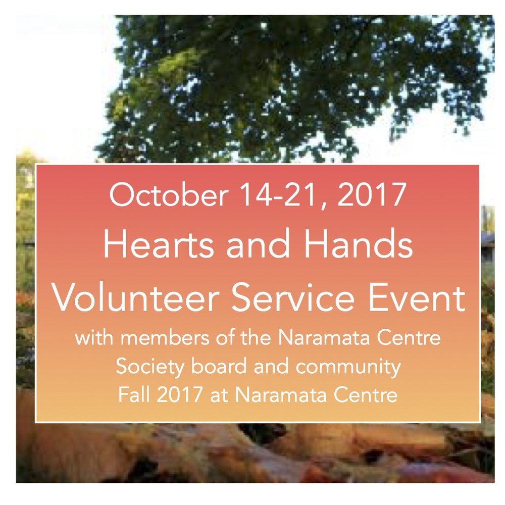 FRIDAY EVENING - FRIDAY MORNING BY DONATION of Your Time, Talent and Treasure FOR ALL AGES WITH MEMBERS OF NARAMATA CENTRE SOCIETY Fall 2017 NARAMATA CENTRE