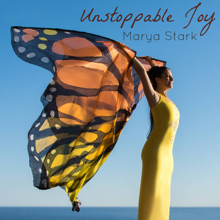 'Unstoppable Joy' is Marya's Anthem, a contagiously uplifting song that has been a fan favorite for years