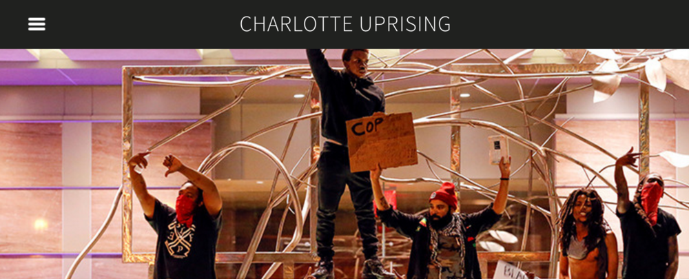 Check out Charlotte Uprising website, View the Demands, Sign the Petition and Support