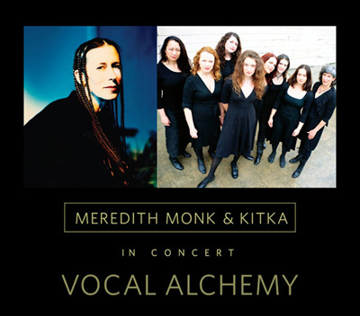 With Meredith Monk - Vocal Alchemy 2011