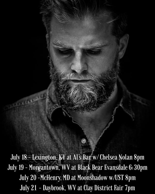 Ladies and Gentlemen, take a gander at those shows I got this week, and come on out! ————————————————— Wednesday, July 18- with the great and powerful @chelseanolanmusic at @als_bar in beautiful Lexington, KY. Thursday, July 19 - home sweet home at @blackbearburritos Evansdale in Morgantown, WV. Friday, July 20- with the UST boys in McHenry, MD at @moonshadow145  Saturday, July 21 - pray there's no rain. I'm in Daybrook, WV for the @daybrookfair #singersongwriter #wvmusic #gotowv #westvirginia #kentucky #maryland #deepcreeklake #lexingtonky #morgantown #daybrookfair #livemusic #acoustic #americana #countrymusic #bluegrass #folk 📸 @awkwardashes