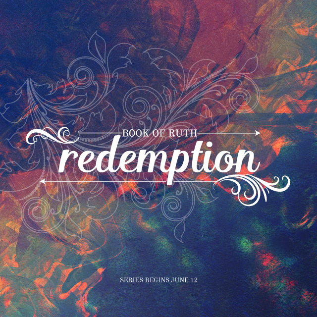 Redemption - Book of Ruth