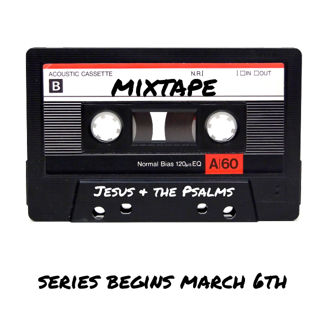 Mixtape - Jesus + the Psalms