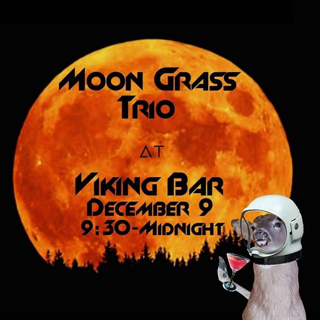#MoonGrassTrio debuts new songs in their inimitable blend of #jazz, bluegrass, hot club, and video game music tonight starting at 9:30 pm. Come on down to the #VikingBar tonight - it will be out of this world.  #vikingbarmusic #vikingbarbuck #livemusic #goodtimes #jazz #bluegrass #mplsmusicscene #mplsmusic #localband
