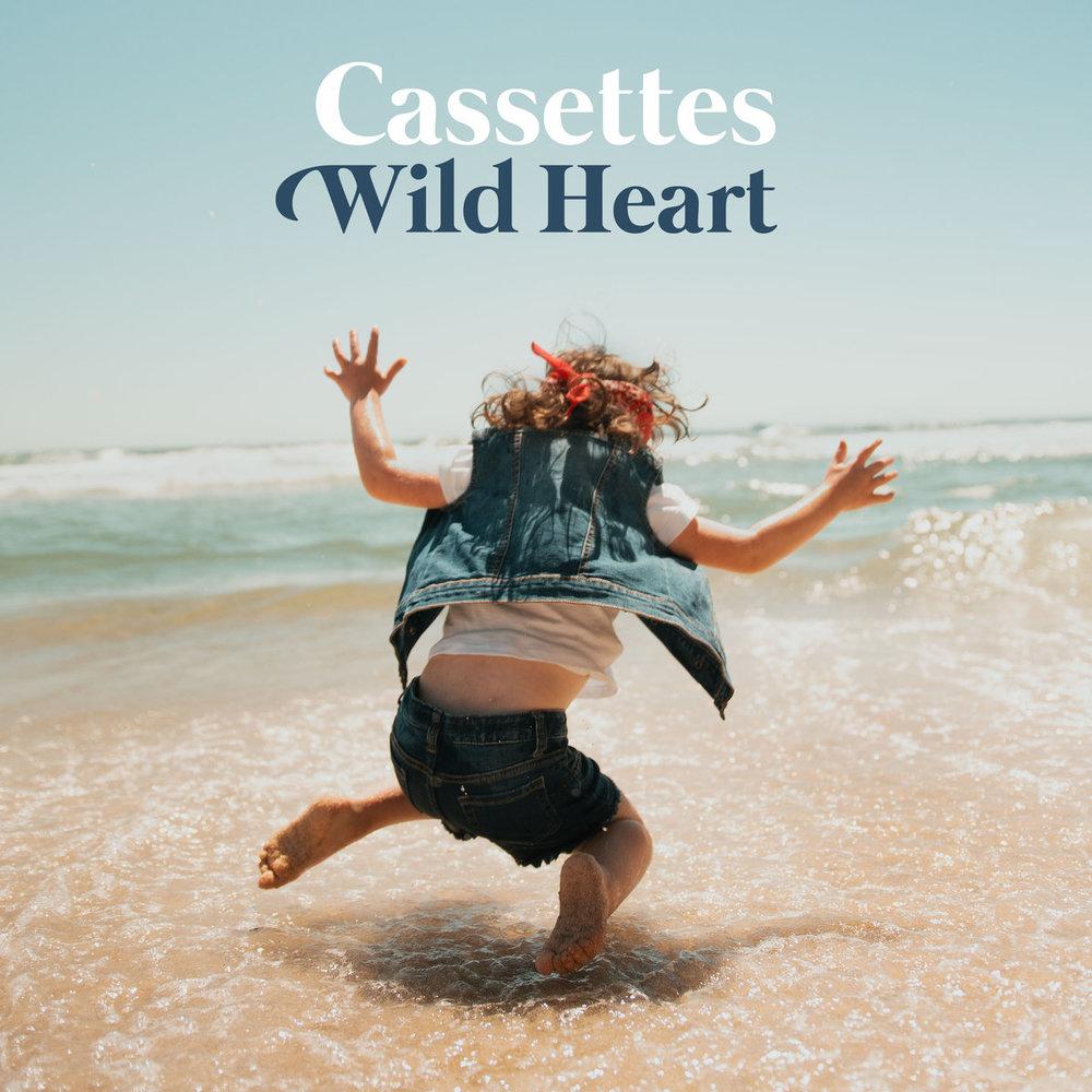Cassettes- Wild Heart.jpg