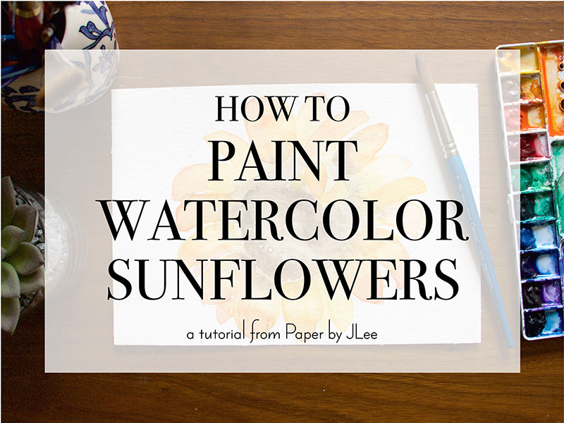 Paper by JLee_Watercolor Sunflower Tutorial.jpg