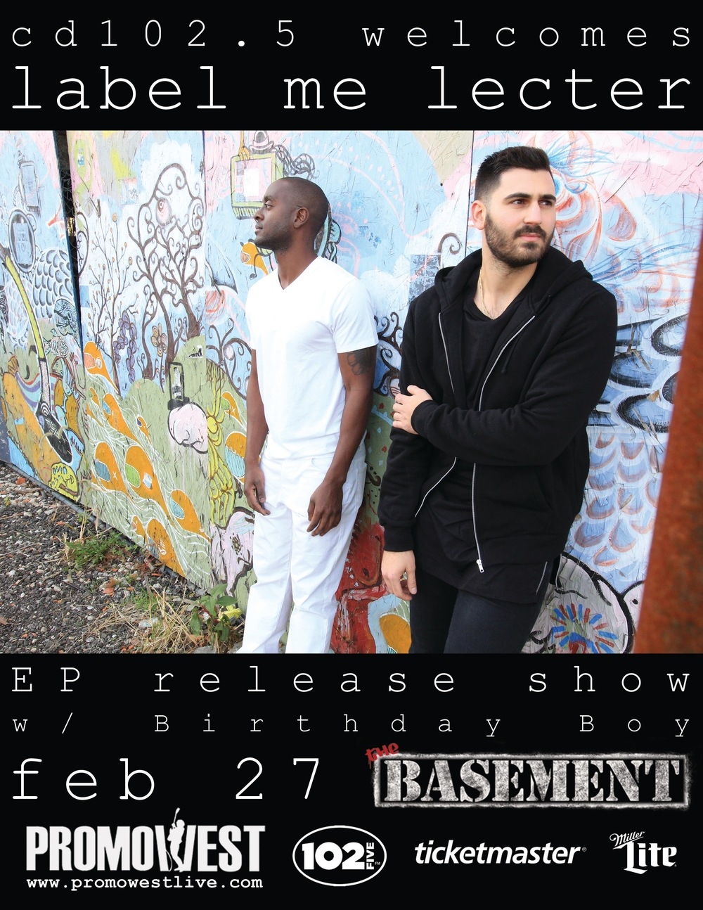 "it's official. saturday, february 27th, label me lecter will be hosting their EP release party live at The Basement and EVERYONE is invited. it's about to ""GO!"" down. tickets are $5 pre-sale // $7 at the door. BE THERE. #SirensAndSilenceEP #CD1025   for tickets and more information, visit  http://promowestlive.com/events/1471"