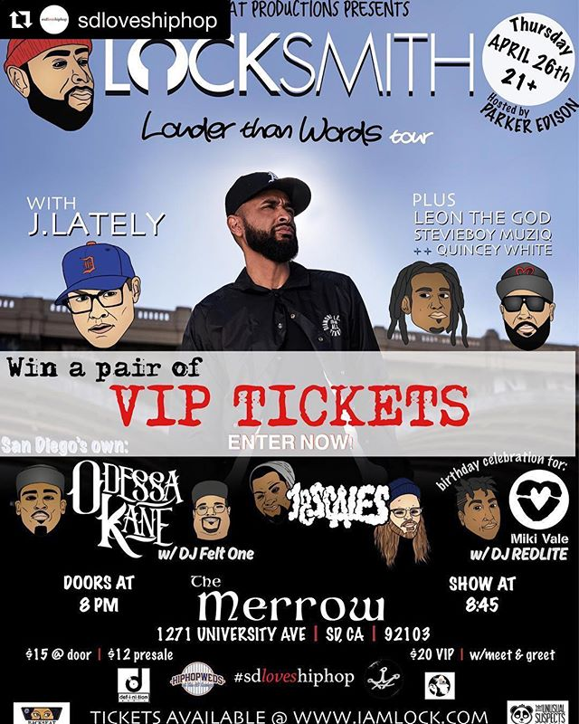 We're throwing a show this Thursday at the Merrow... well @sdloveshiphop is, I'm just married to him and he did all the work 😆 but for real he's amazing so of course when he was like I think I want to throw a show, I was like let's do it! Im in! Want to win tickets? Here's your chance! Don't miss an exceptional night of hip hop 🙌🏽👌🏽Details below on how to win VIP tickets!  Also my friends who keep asking for ticket info to purchase tickets, link in bio @sdloveshiphop ・・・ How to Enter: 1. Repost this flyer 2. Tag the friend you're taking when you win 3. Tag the artist(s) you can't wait to see! | By entering the raffle you become eligible to win a pair of VIP tickets (meet n greet w/ @dalocksmith) to the Locksmith #LouderThanWordsTour in #SanDiego This Thursday, April 26th, at @themerrowsd! The raffle will take place LIVE Monday night at 9PM on our IG stories! | Also performing: @jlately  @quinceywhite  @leontheg_  @stevieboymuziq  @odessa_kane w/ @felt1_am  @18scales = @ralphquasar x @fadenastydidit  @mikivalethemc w/ @djredlite | Hosted by @kackjing  Photos by @rattymatyphotos