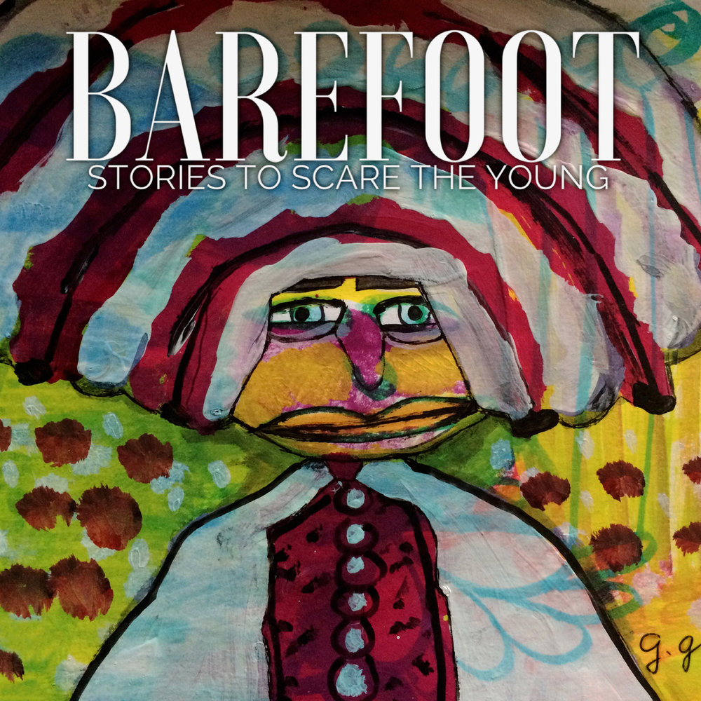 barefoot stories to scare the young album cover.jpg