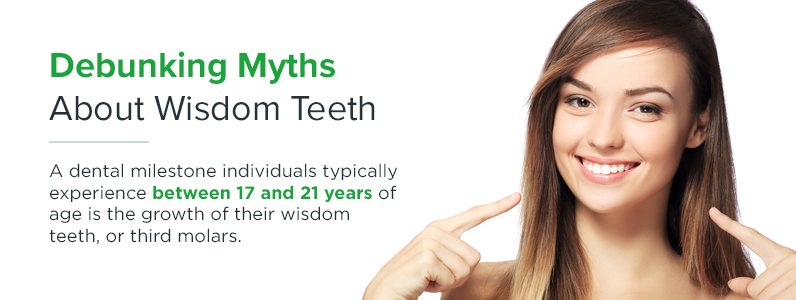 Individuals typically experience wisdom teeth between 17 and 21 years of age.