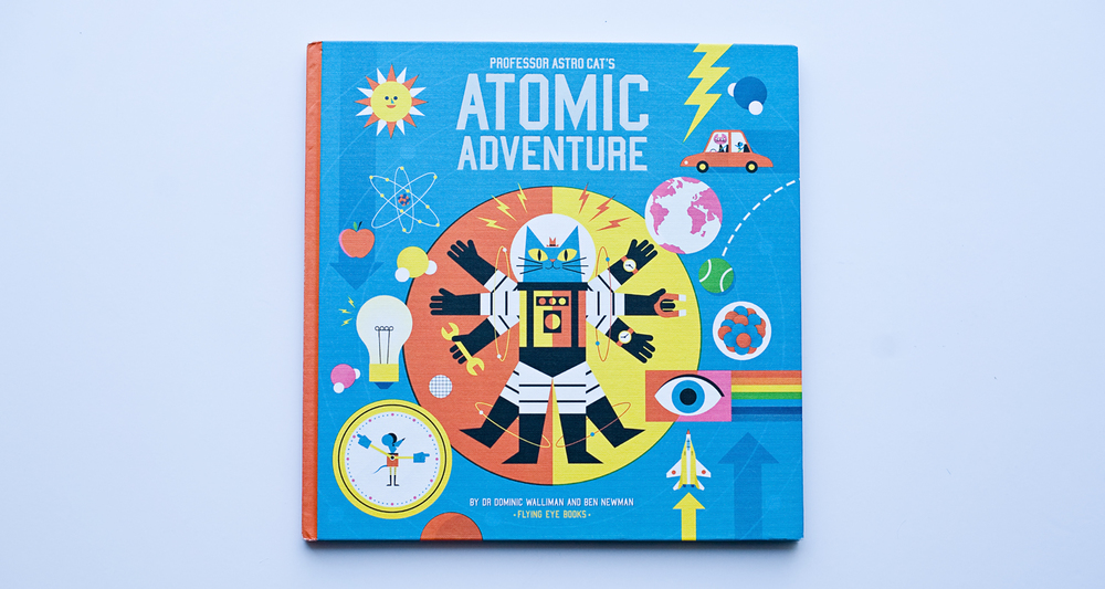 Professor astro cats atomic adventure north somerset teachers if you cant explain it to a six year old you dont understand it yourself solutioingenieria Choice Image