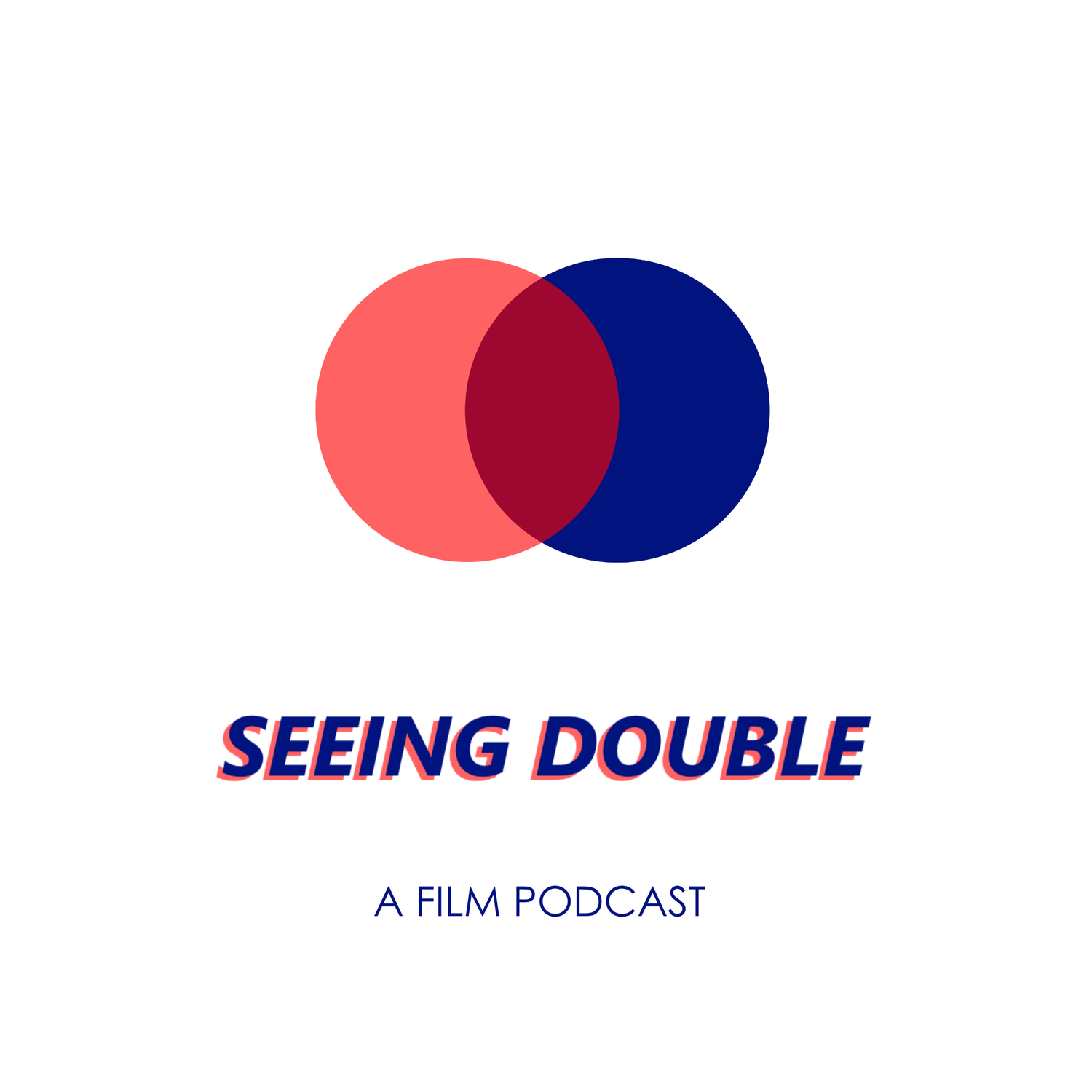 Seeing Double: A Film Podcast