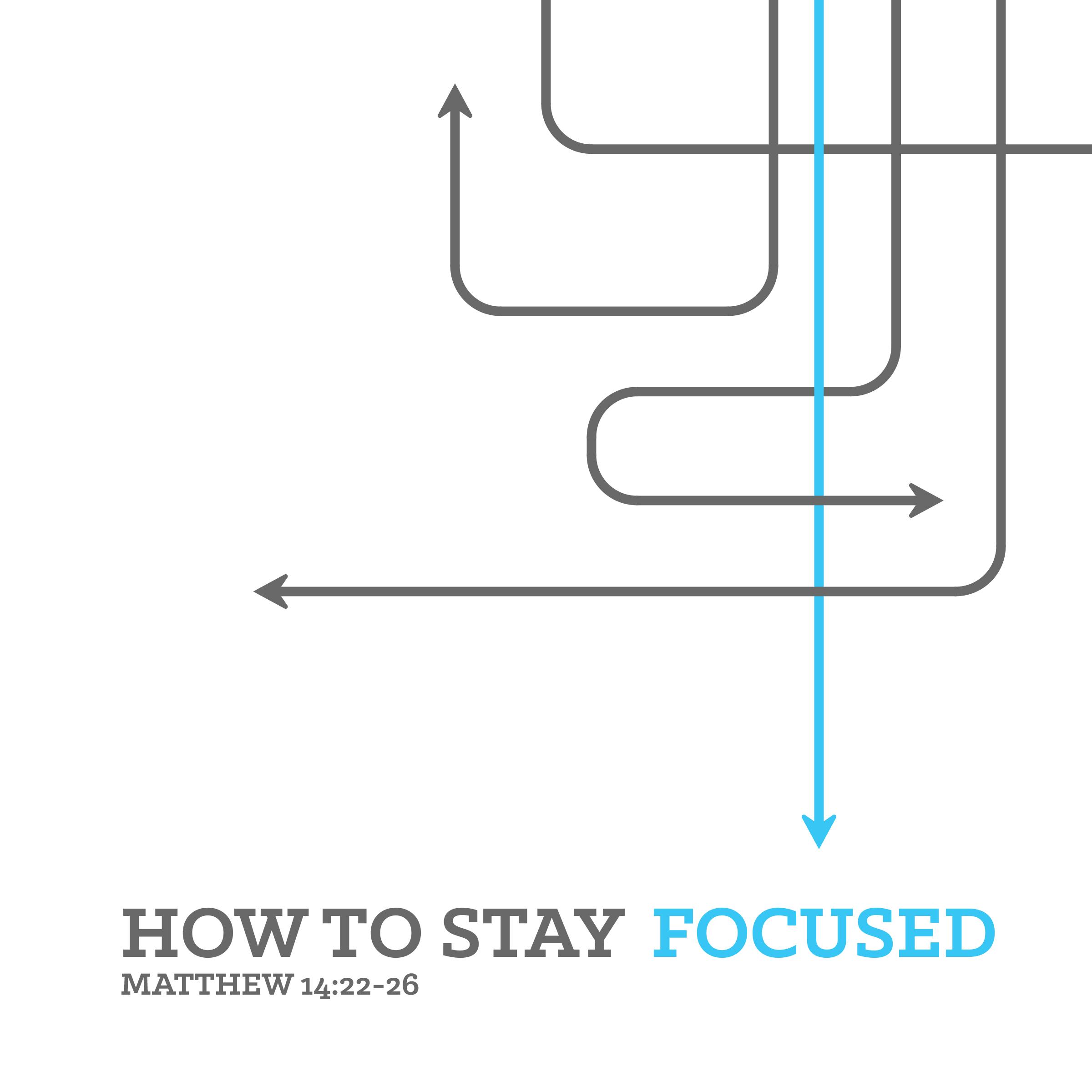 150904_Stay Focused